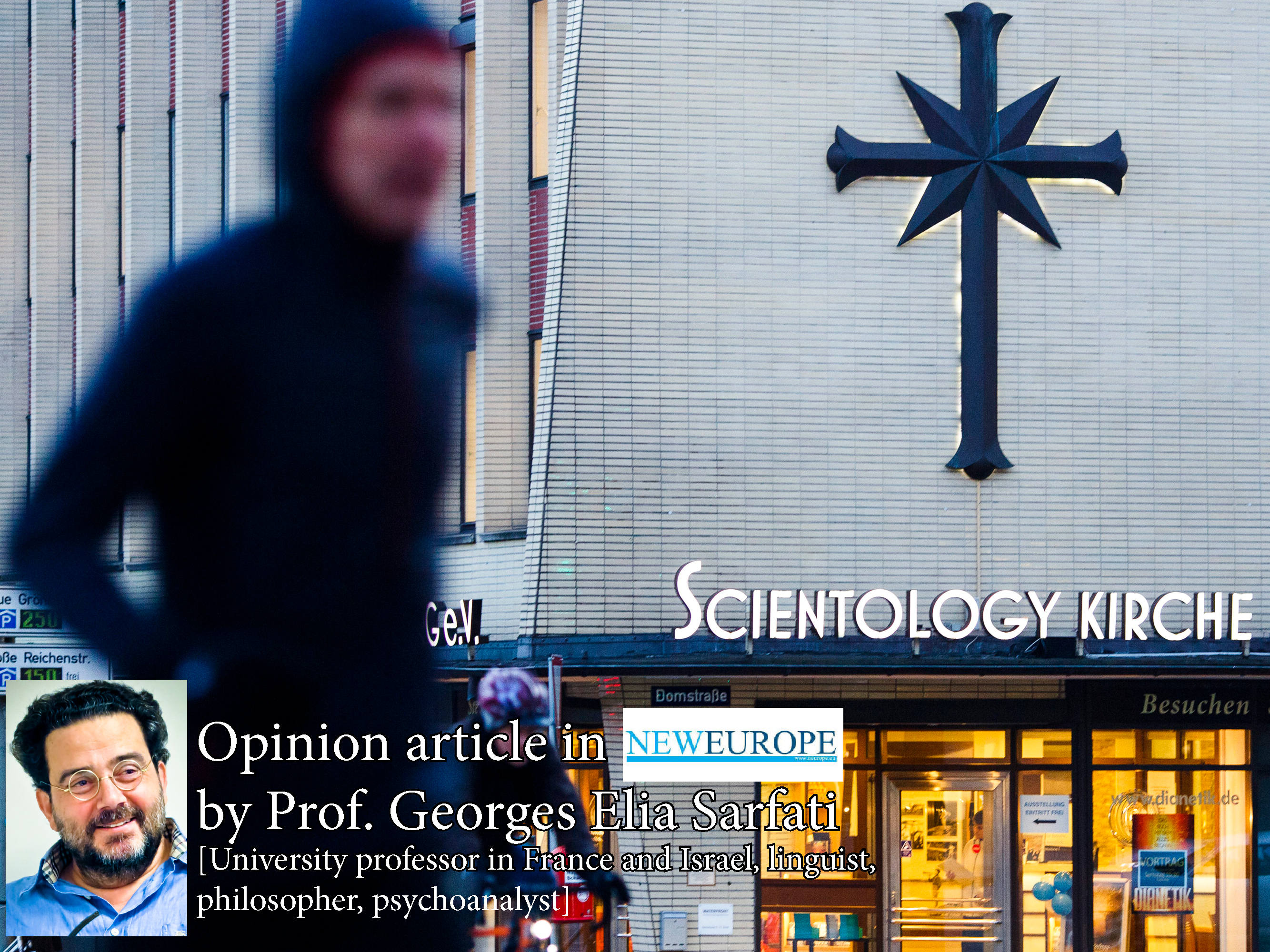 Opinion article about Discrimination of Scientologists by Munich authorities. Written by Prof. Georges Elia Sarfati
